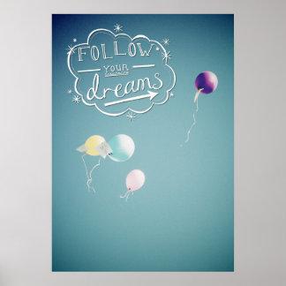 Siga seus sonhos pôster