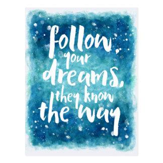 Siga suas citações dos sonhos cartão postal
