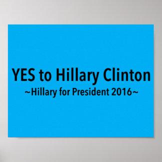 Sim a Hillary Clinton (escolha sua própria cor) Poster