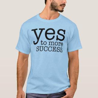 Sim a mais sucesso camiseta