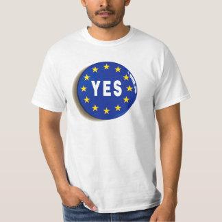 Sim à UE - estada na União Europeia Camiseta