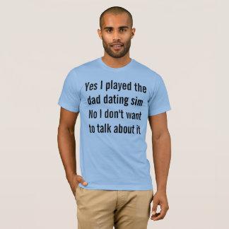 Sim eu joguei o pai sim do namorando que nenhum eu camiseta