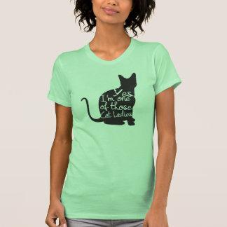 Sim, eu sou uma daquelas senhoras T do gato Tshirt