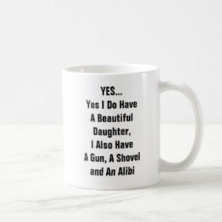 Sim eu tenho uma filha bonita, mim igualmente caneca de café
