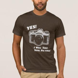 Sim! Eu tomarei sua imagem! Camiseta
