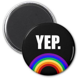 """""""Sim"""" ímã do arco-íris do orgulho gay Ímã Redondo 5.08cm"""