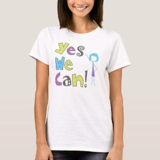 """""""Sim nós podemos!"""" T-shirt Camiseta"""