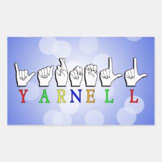 SINAL CONHECIDO DE YARNELL FINGERSPELLED ASL ADESIVO RETANGULAR