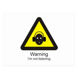 Sinal de aviso engraçado 'que adverte: Eu não sou Cartão Postal