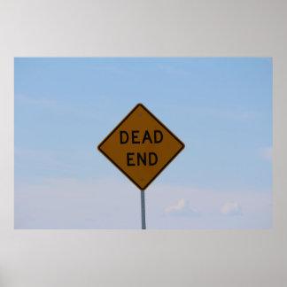 Sinal de estrada do sem saída poster