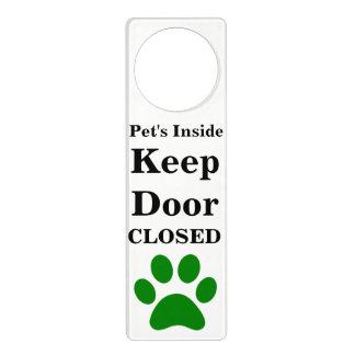 Sinal De Porta O interior do animal de estimação mantem o gancho