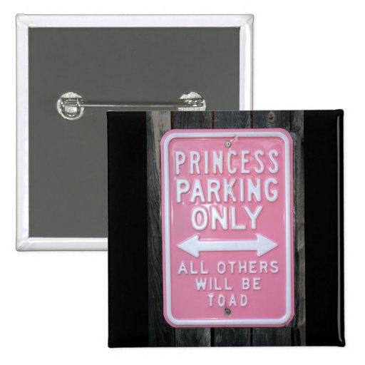 Sinal engraçado da princesa Estacionamento Somente Boton