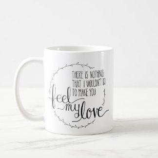 Sinta minha caneca de café do amor
