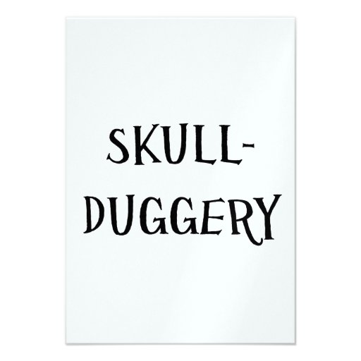 Skullduggery Convite