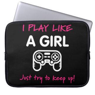 Sleeve Para Laptop Eu jogo como uma tentativa da menina apenas para