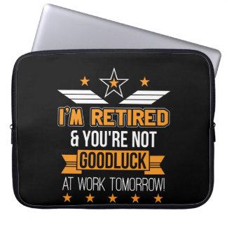 Sleeve Para Laptop Im aposentou-se o não são trabalho da boa sorte