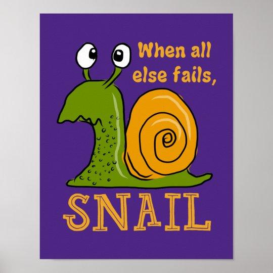 Snailing… quando falhar toda mais pôster