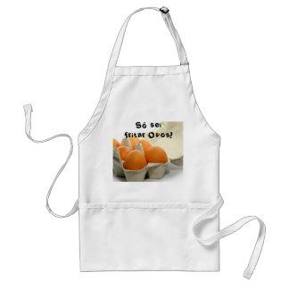 Só sei fritar Ovos! Avental
