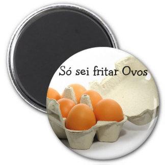 Só sei fritar Ovos Ímã Redondo 5.08cm