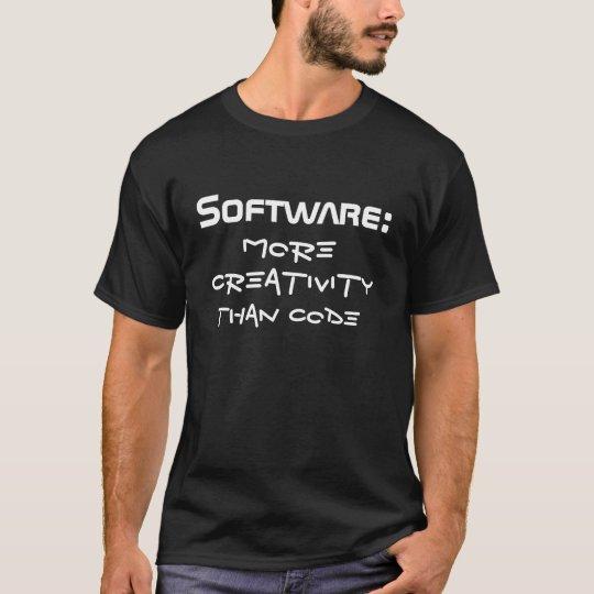 Software: more creativity than code camiseta