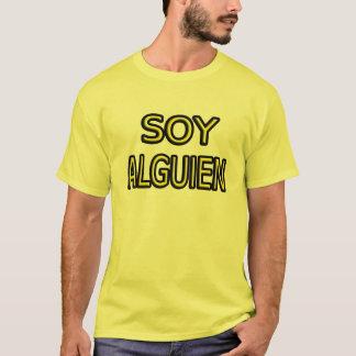 Soja Alguien. Camiseta