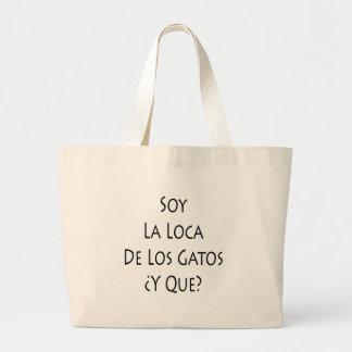 Soja La Locus De Los Gatos Y Que Bolsa