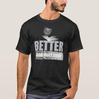 Soldador (melhor do que a fita adesiva) camiseta