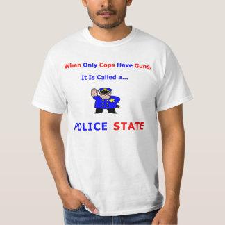 Somente as bobinas têm armas - estado policial camiseta