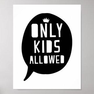 Somente miúdos permitidos o impressão do poster