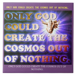 Somente o deus poderia criar o cosmos fora de nada