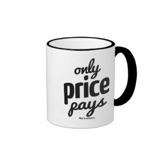 """""""Somente o preço paga"""" a caneca branca clássica da"""