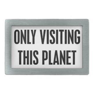 Somente visitando este planeta