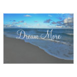 Sonhe mais, paisagem inspirador do oceano posters