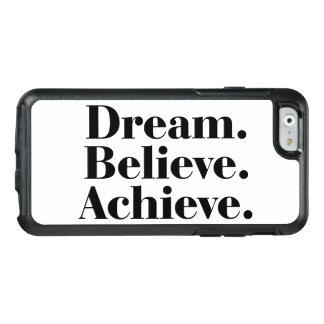 Sonho. Acredite. Consiga. Caso do iPhone 6/6s de