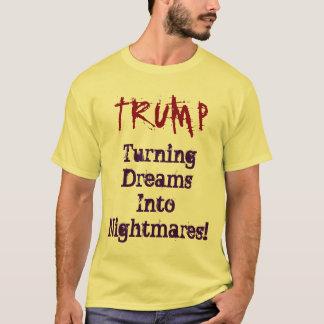 Sonhos de giro do TRUNFO em pesadelo! Camisa