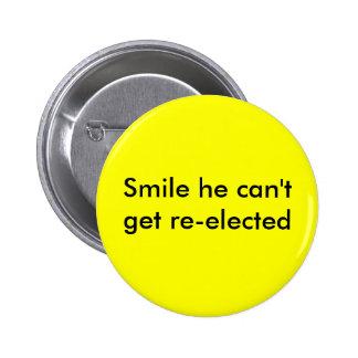 Sorriso que não pode obter re-eleito bóton redondo 5.08cm