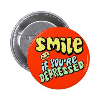 Sorriso se você é deprimido bóton redondo 5.08cm