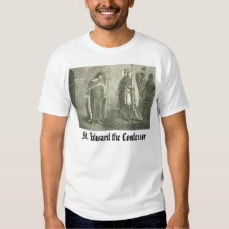 ST EDWARD O CONFESSOR, St Edward o Confe… T-shirt