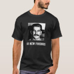 Stalin nenhum t-shirt novo dos amigos