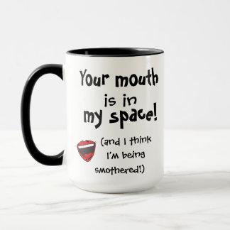 Sua boca está em minha caneca do espaço