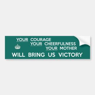 Sua coragem trar-nos-á a vitória adesivo para carro