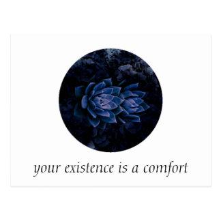 Sua existência é um cartão do conforto
