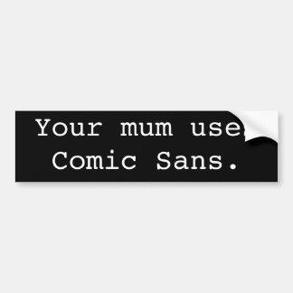 Sua mãe usa cómico sem adesivo