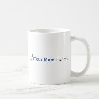 Sua mamã gosta desta caneca