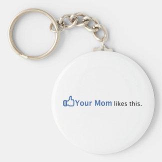 Sua mamã gosta desta chaveiro