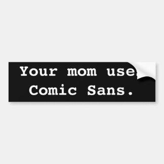 Sua mamã usa cómico sem adesivos