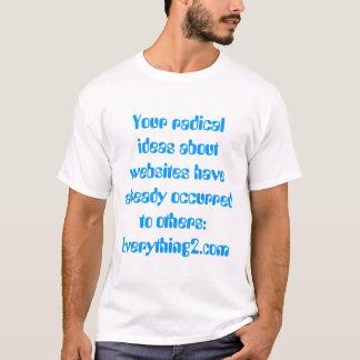 Suas ideias radicais t-shirt