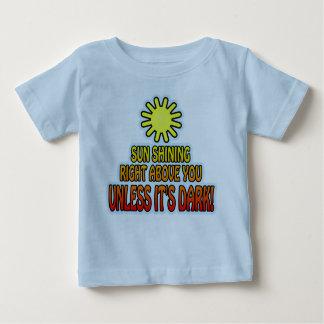 Sun que brilha certo acima de você, A MENOS QUE Tshirts