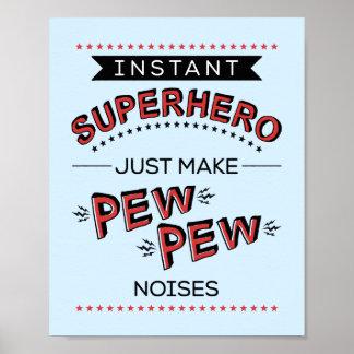 Super-herói imediato:  Faça ruídos do BANCO do Pôster