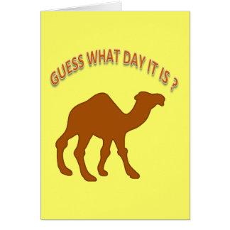Suposição que dia é? Camelo do dia de corcunda - Cartão De Nota